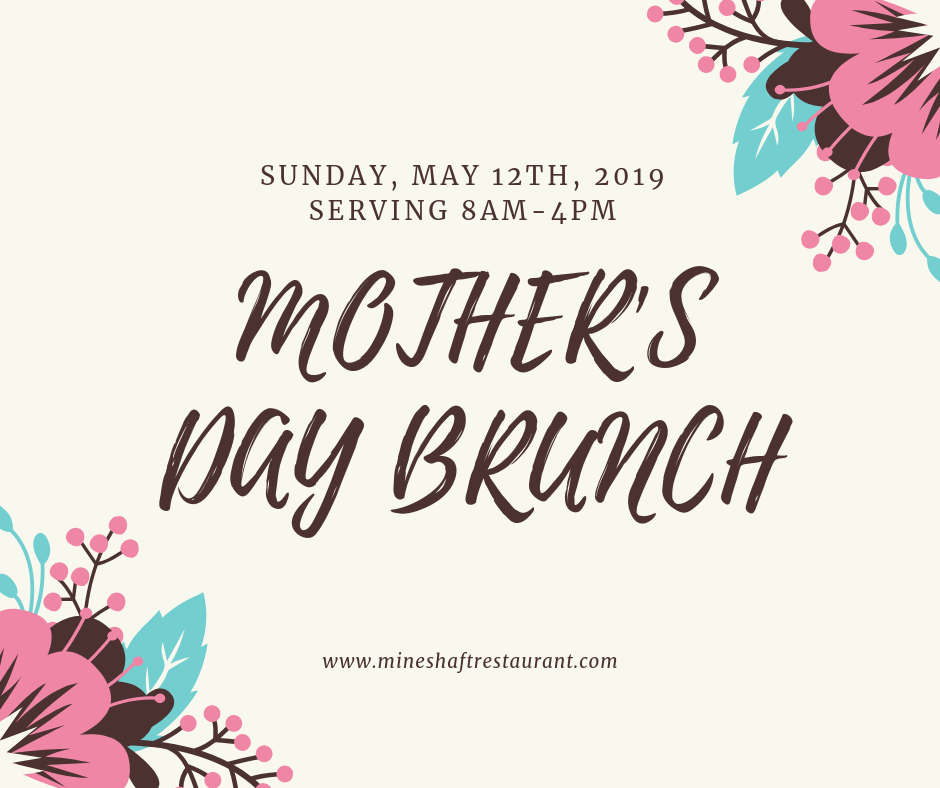 Join Us Tomorrow And Let S Celebrate Mother S Day The Mineshaft Way Lets Celebrate Home Decor Decals Event