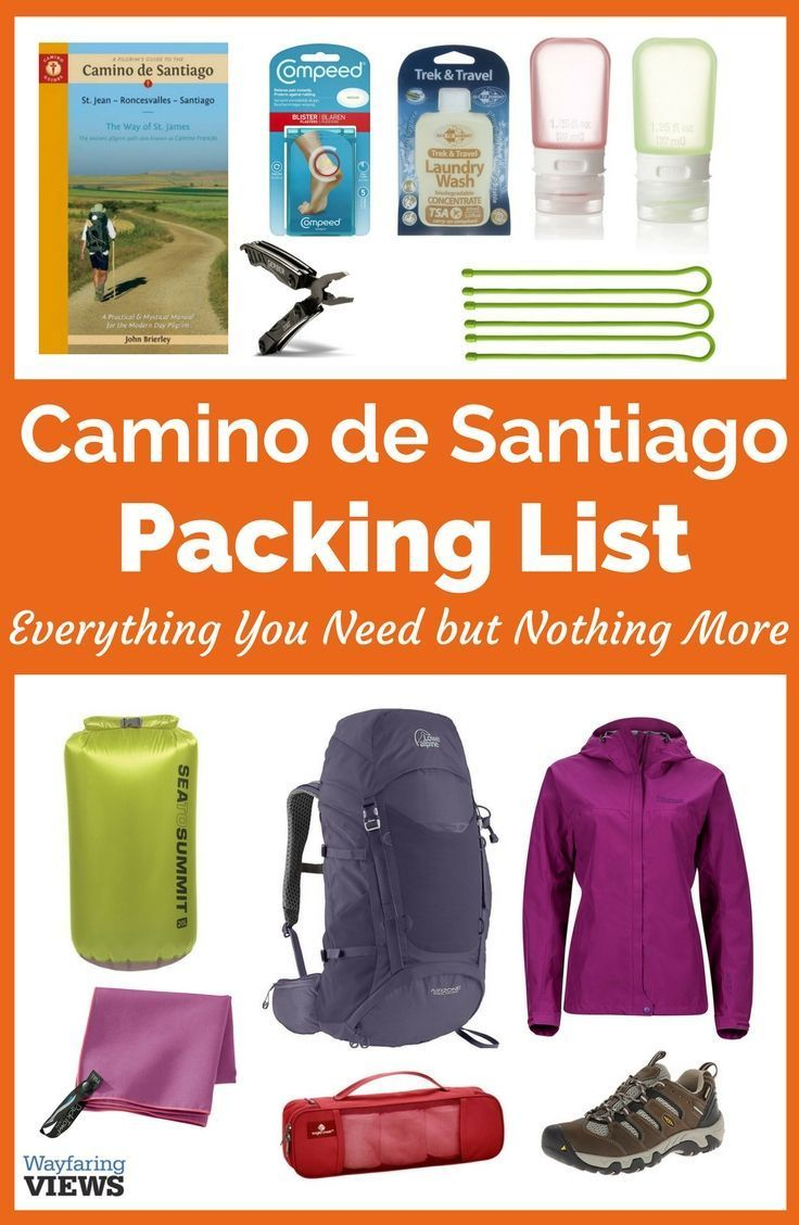 Camino Santiago Packing List Your Complete Camino De Santiago Packing List Camino De Santiago