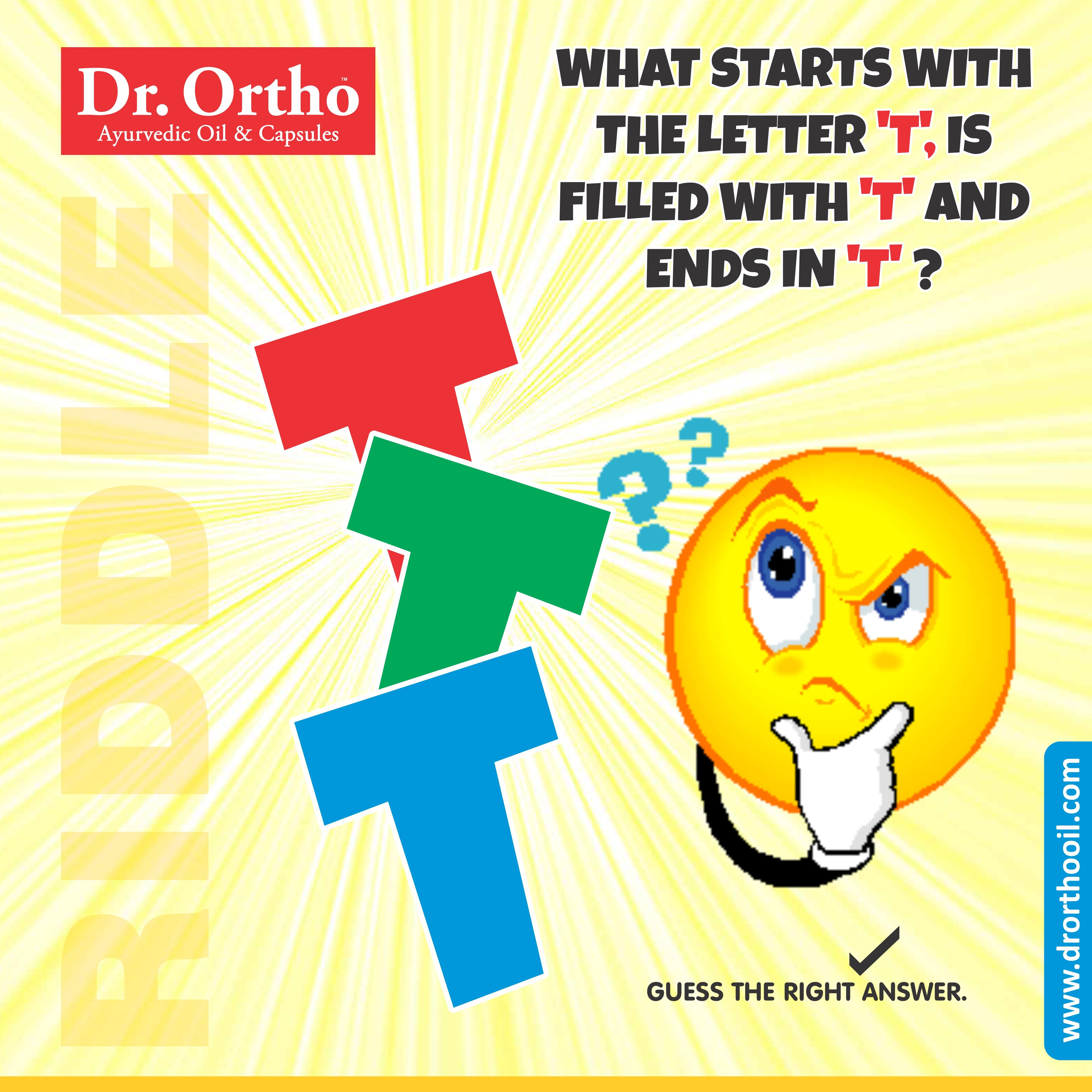 Drortho #Riddle What starts with the letter 'T', is filled with 'T