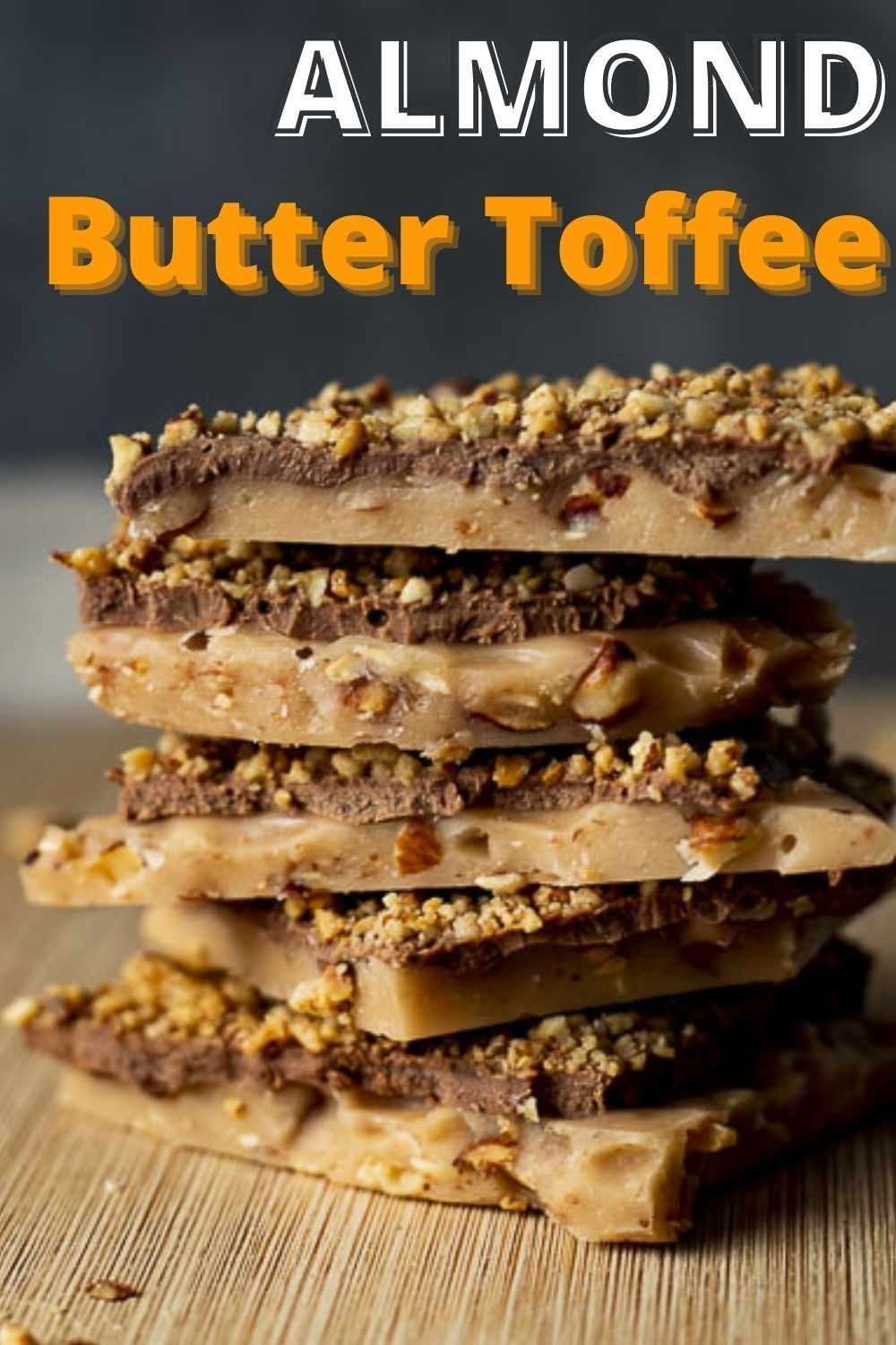 Photo of Butter Toffee Recipe