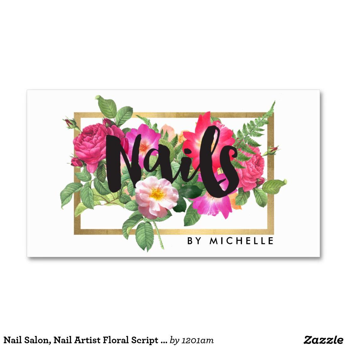 Nail Artist, Nail Salon Business Card - Chic Floral Script Design ...