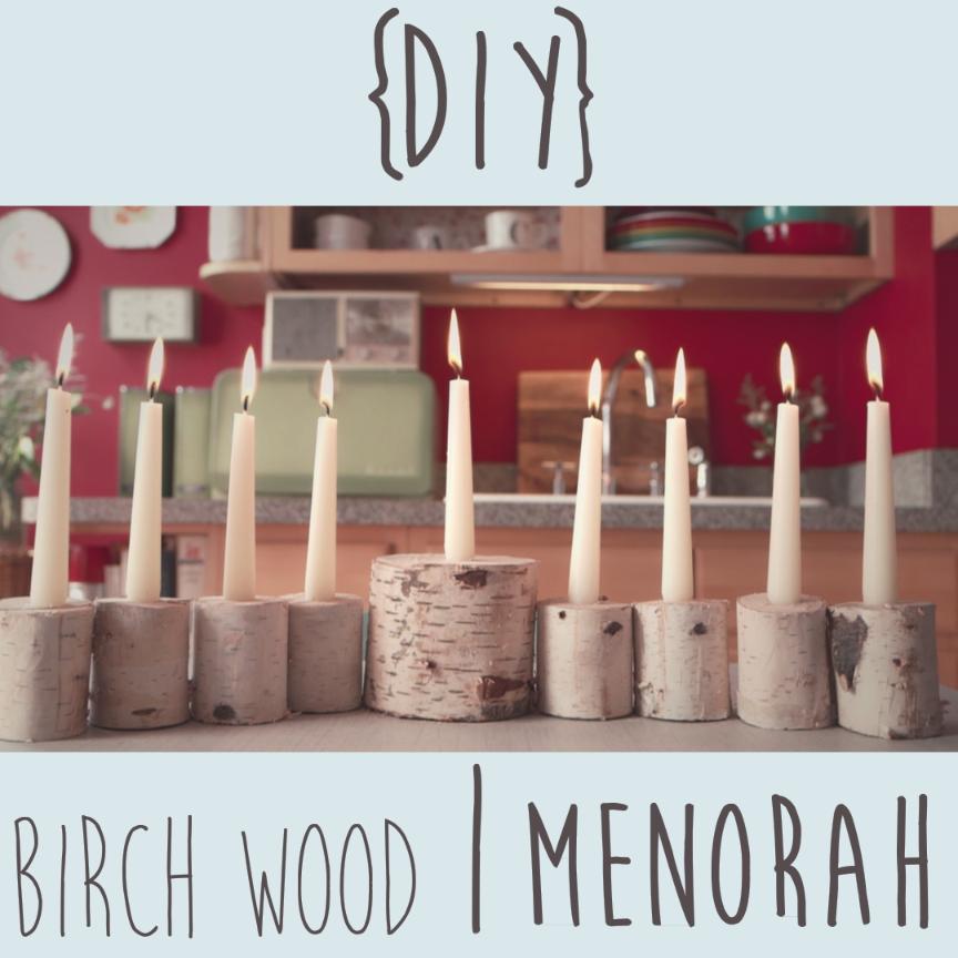 how to make a DIY birch wood menorah