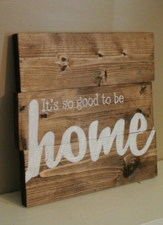 Wood Block Sign It/'s Good to be Home