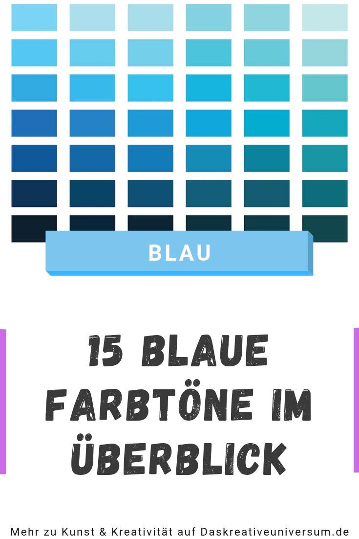 Blaue Farbtone Im Uberblick Farben Blautone Blau