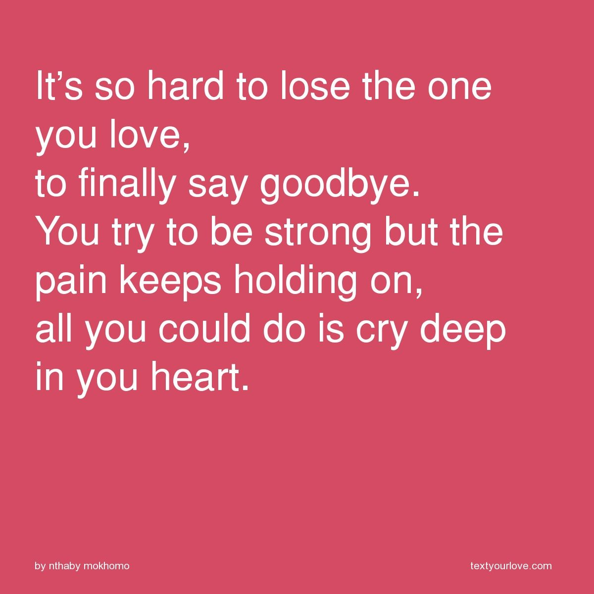 Perfect Sad Quotes About Losing Someone You Love   Google Search