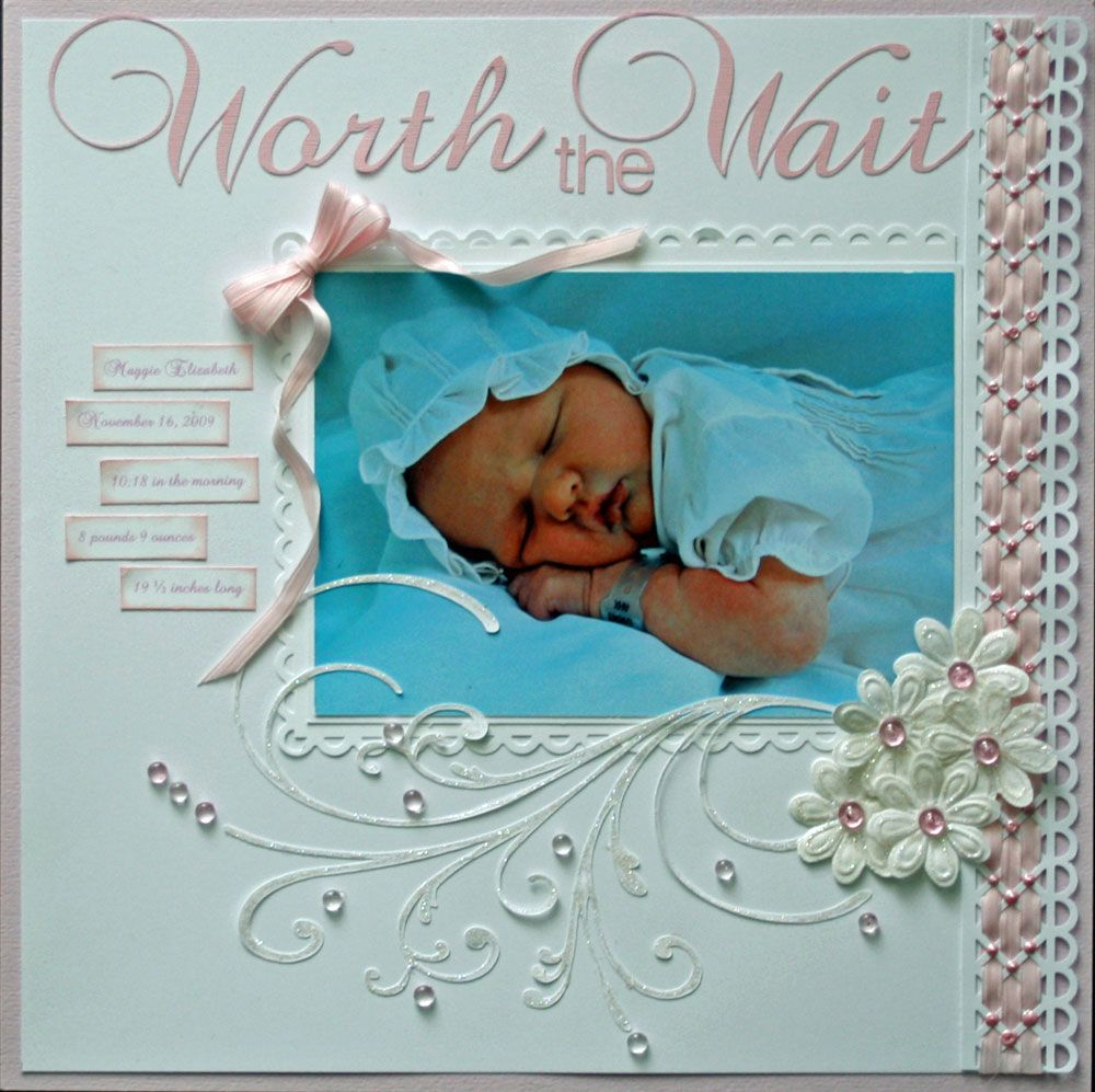Scrapbook ideas with ribbon - Beautiful Baby Worth The Wait Scrapping Page With Pink Satin Ribbon Scrapbook Ideas