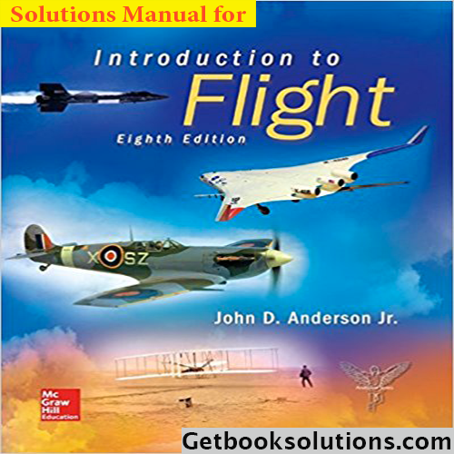 7925469d8 Solution Manual for Introduction to Flight 8th Edition by Anderson ...