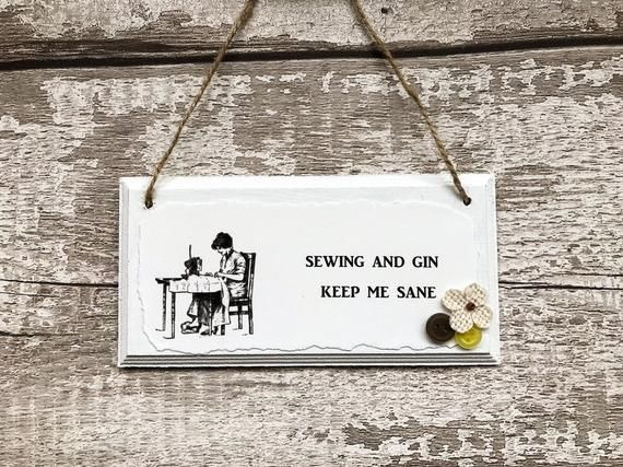 Sign for Sewers: 'Sewing and Gin' Keep Me Sane'; With Buttons & Burlap Flower Embellishment. Wooden #pictureplacemeant
