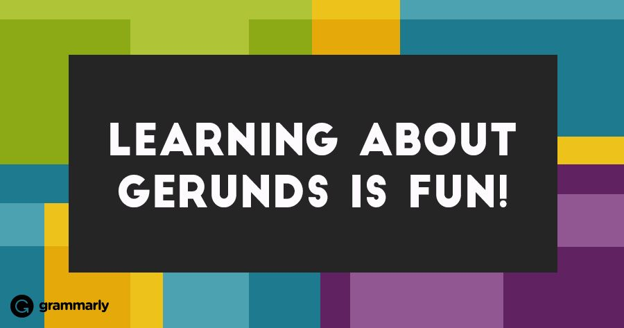 """Can you spot the gerund in the sentence """"Learning about gerunds is ..."""