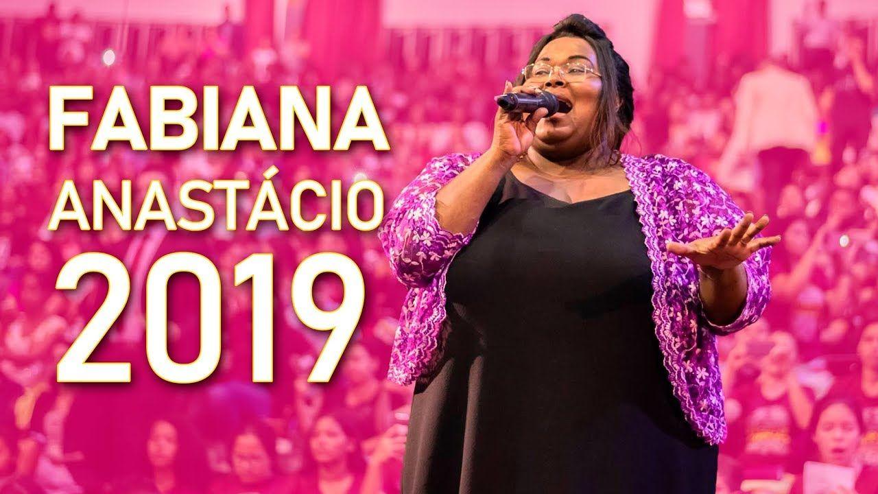 Fabiana Anastacio Umadecre 2019 Fabiana Cantores Videos Louvores
