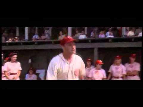 """1992 A League of Their Own - """"There's no crying in baseball!"""" Tom Hanks"""