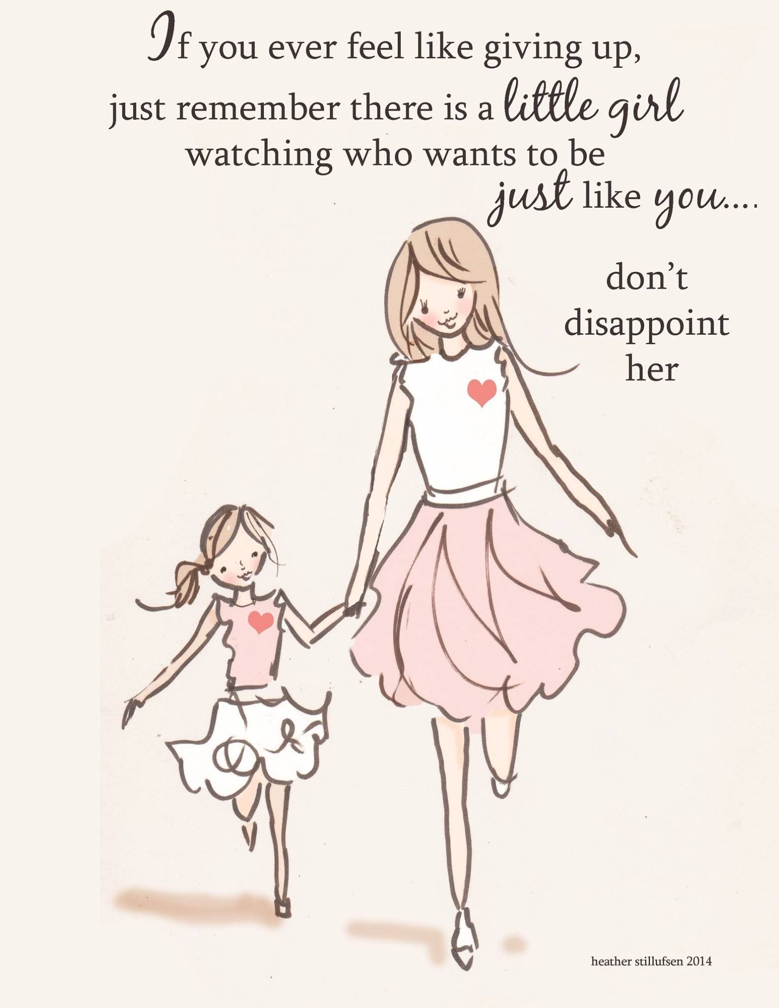 Mom And Daughter Art Art For Moms Inspirational Art For Women Just Like You Daughter Quotes Mother Daughter Quotes Feel Like Giving Up