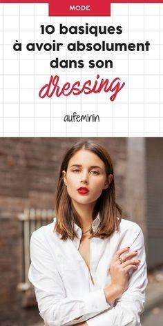 10 basiques à avoir absolument dans son dressing /// #aufeminin #mode #basiques #look