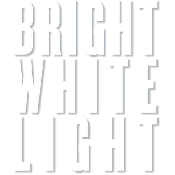 Bright White Light ❤ liked on Polyvore featuring text, words, backgrounds, fillers, white, quotes, magazine, phrase and saying
