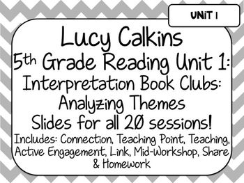 Interpretation Book Clubs: Analyzing Themes Use these