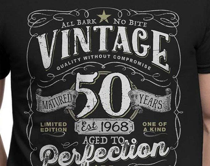 48390a09c5b 50th Birthday Gift For Men and Women - Vintage 1968 Aged To Perfection  Mostly Original Parts T-shirt Gift More colors available V-50-1968
