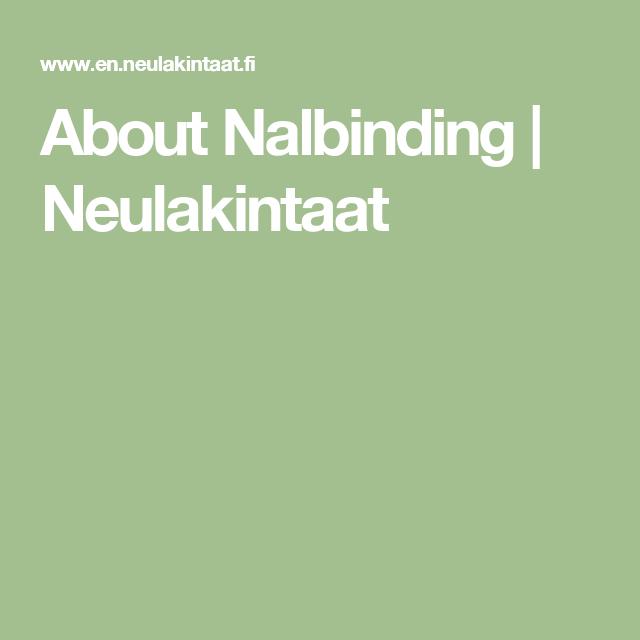 About Nalbinding   Neulakintaat