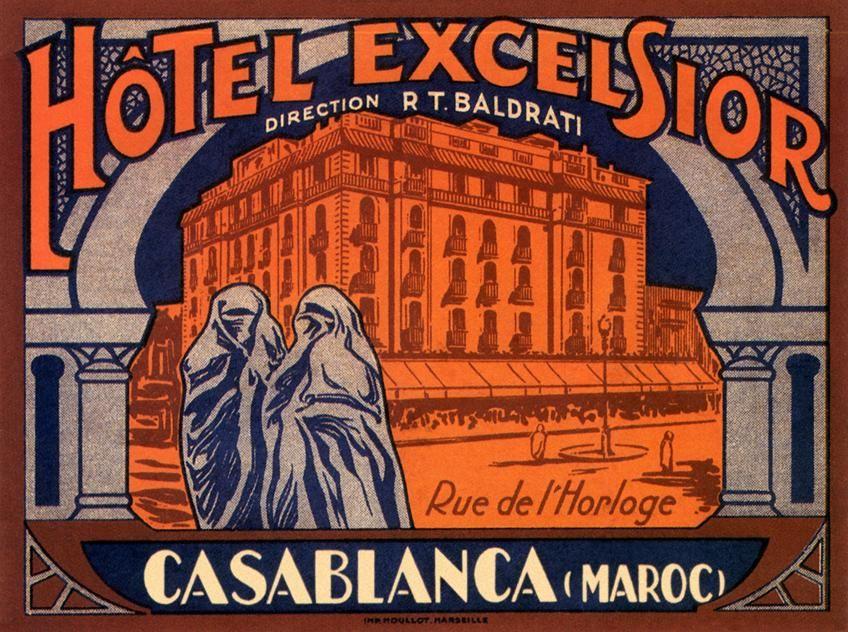 Hotel Excelsior. Casablanca. Maroc