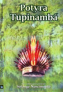 Blog do Leitor Umbandista: POTYRA TUPINAMBÁ (Solange Nascimento)