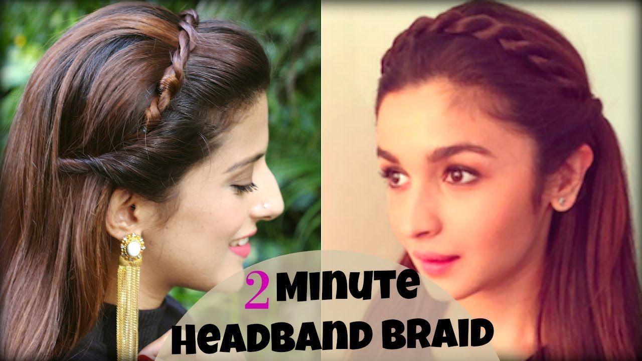 Cute Easy 2 Min Everyday Headband Braid For School College Work Alia Bhatt Indian Hairstyles Youtube Hair Styles Medium Hair Styles Braided Headband