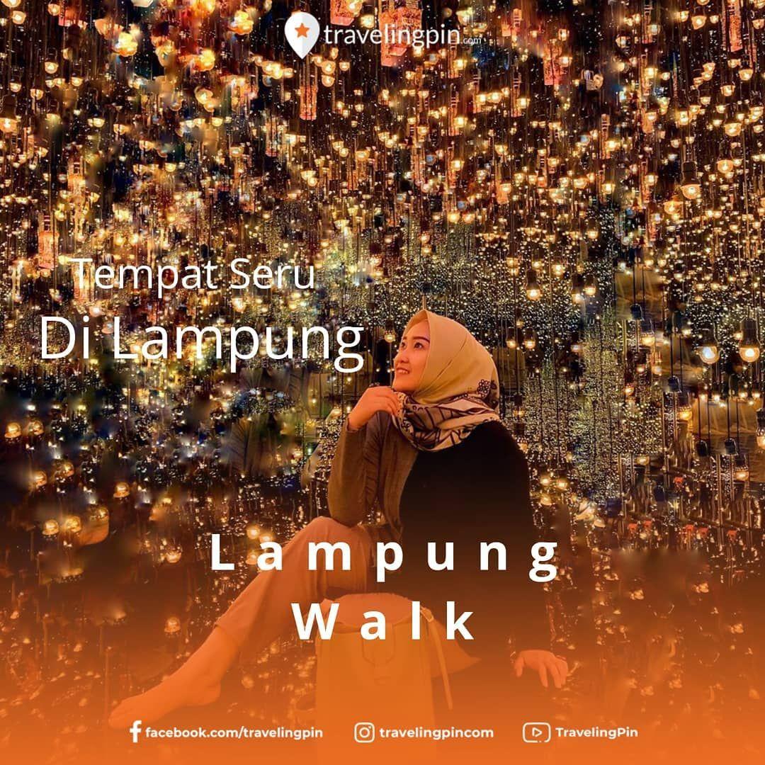 Lampung Walk Merupakan Salah Satu Pusat Wisata Keren Yang Lagi Hits Di Bandar Lampung Dengan Konsep One Stop Family Entertainment D Movie Posters Movies Poster