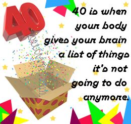40th Birthday Quotes Packed With Humor And Wit Funny Stuff