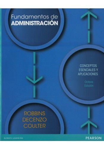 Fundamentos De Administración Conceptos Esenciales Y Aplicaciones 8ª Ed Administracion Fundamentos Libros