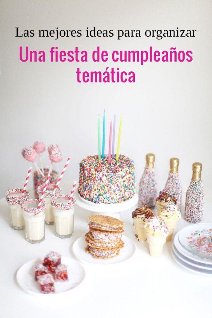 La mejores ideas para organizar una fiesta de cumpleaños temática
