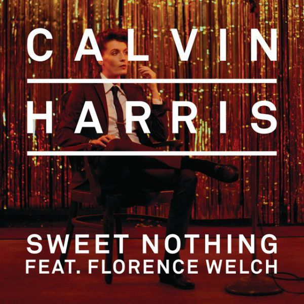 #11 Calvin Harris-Sweet Nothing {Ft. Florence Welch}