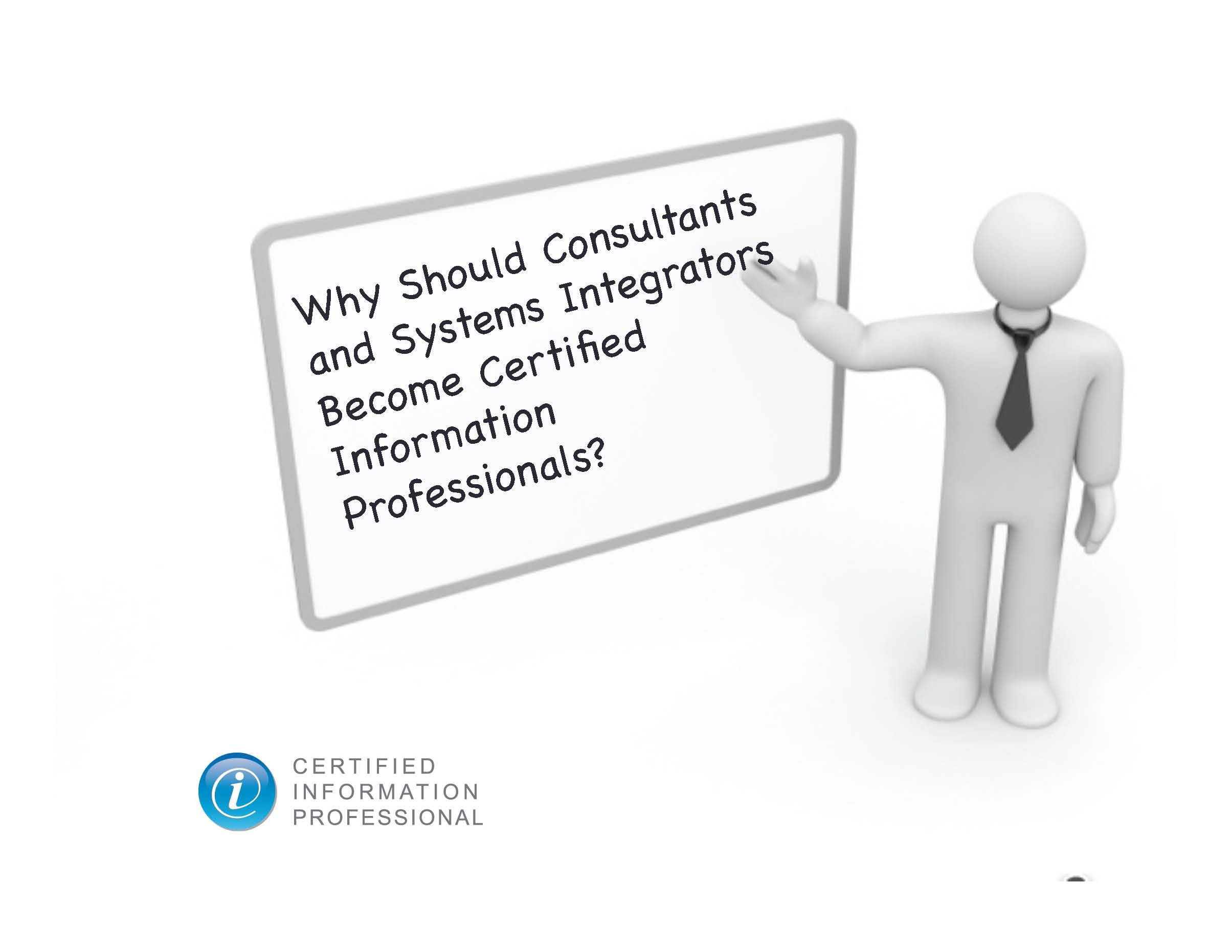 The CIP isn't just for end users. Consultants and systems