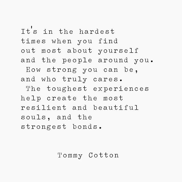 Thoughts Poetry Quote Writing Words Poem Tommycotton Melbourne Author Writersofig Tough Times Quotes Inspirational Quotes About Strength Bond Quotes