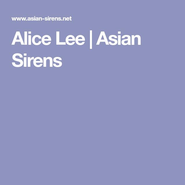 Alice Lee   Asian Sirens   Asian siren   Sirens, Alice, Asian