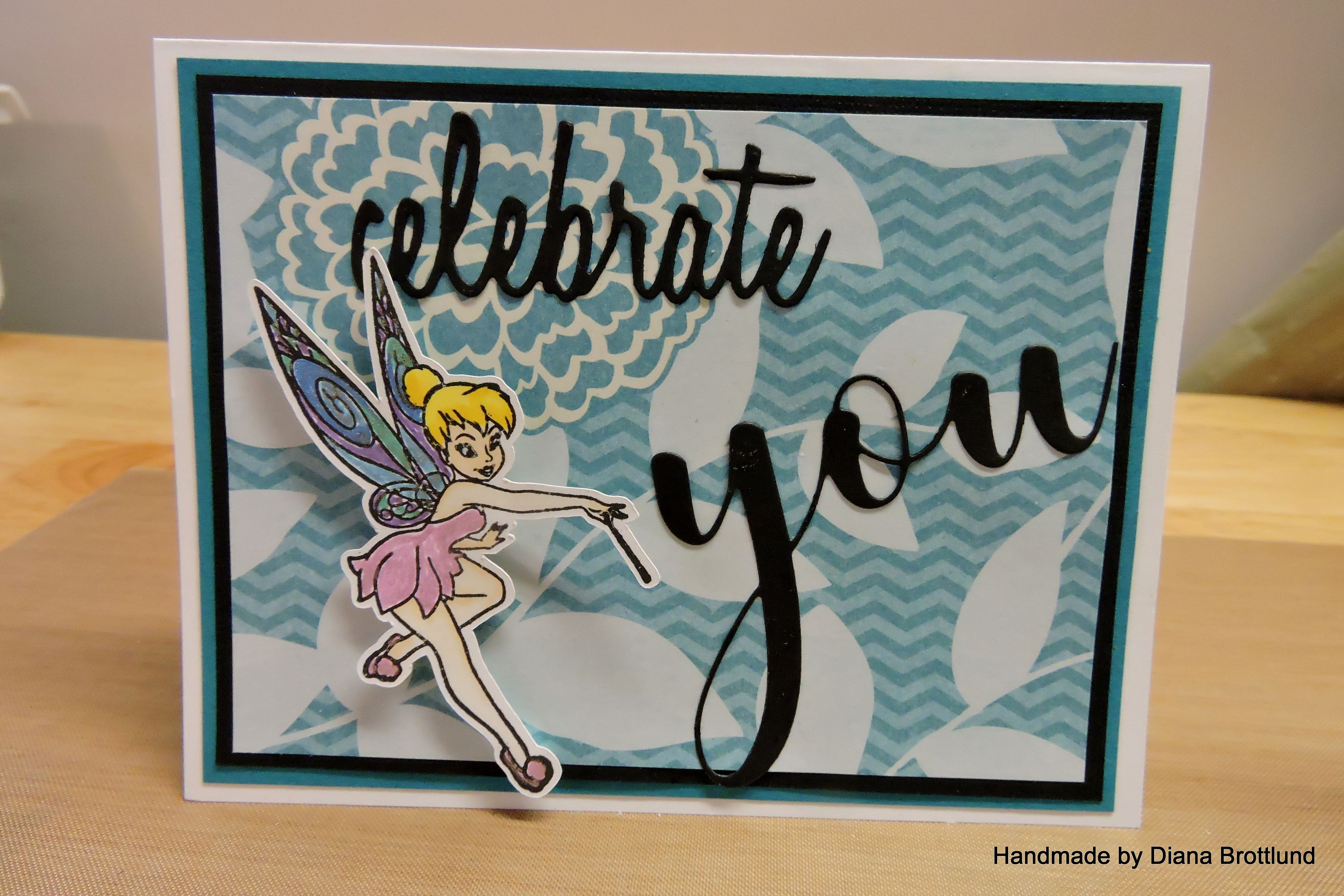 Celebrate You With Tinkerbell Diana S Cards Pinterest