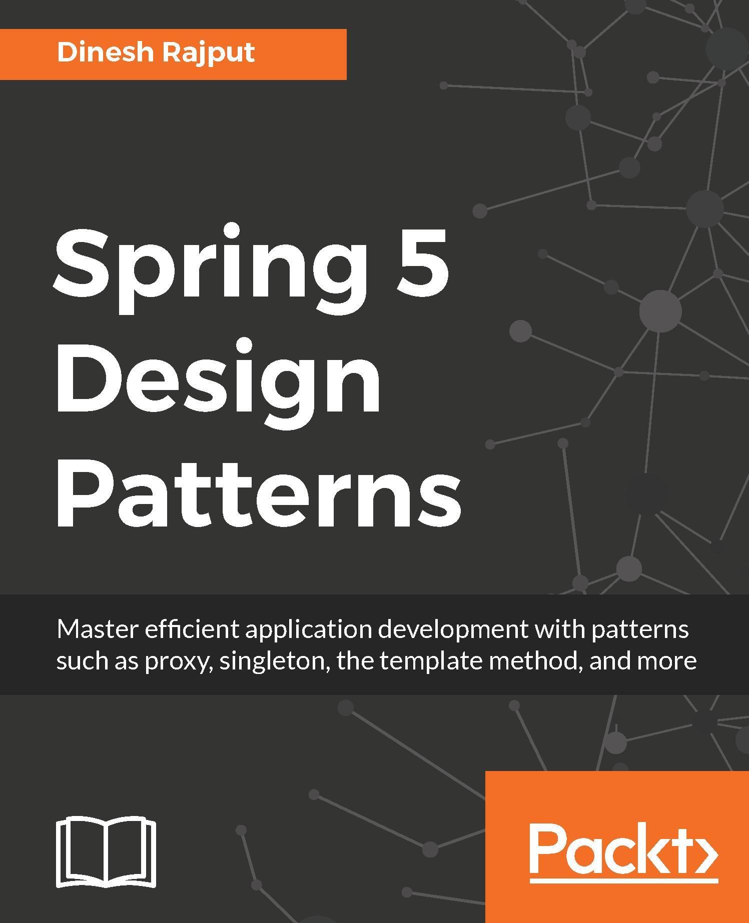 Spring 5 Design Patterns Pattern Design Spring Framework Packt