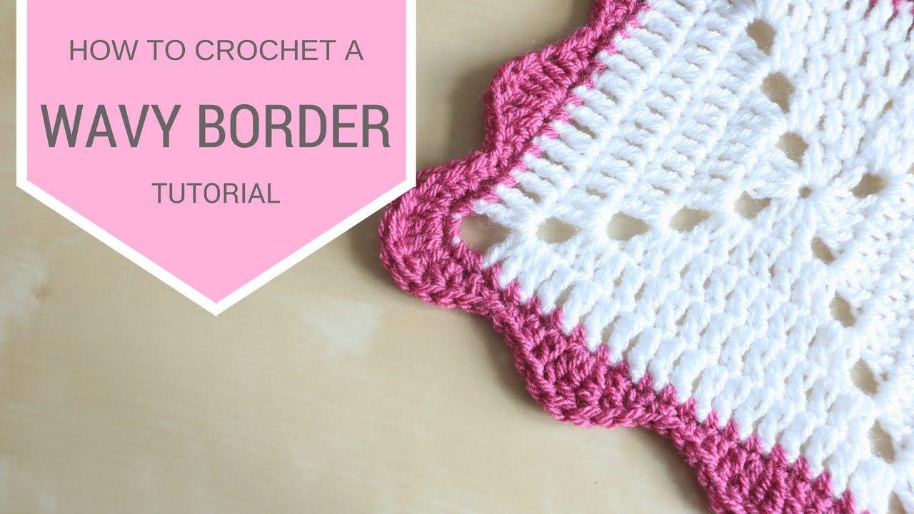 CROCHET: Wavy Border tutorial | Bella Coco | CROCHET EDGES ...