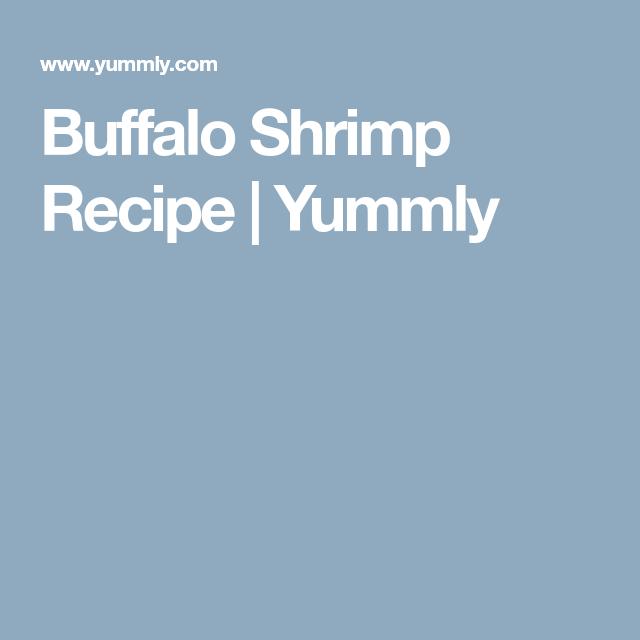 Buffalo Shrimp Recipe   Yummly