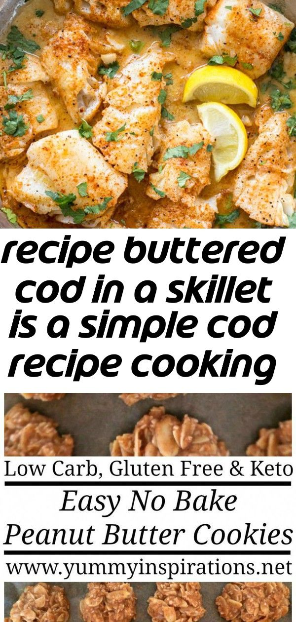 Recipe buttered cod in a skillet is a simple cod recipe cooking in a garlic, paprika, and butter. to #starbuckscake