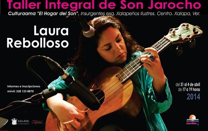 Taller Integral de Son Jarocho con Laura Rebolloso en Xalapa