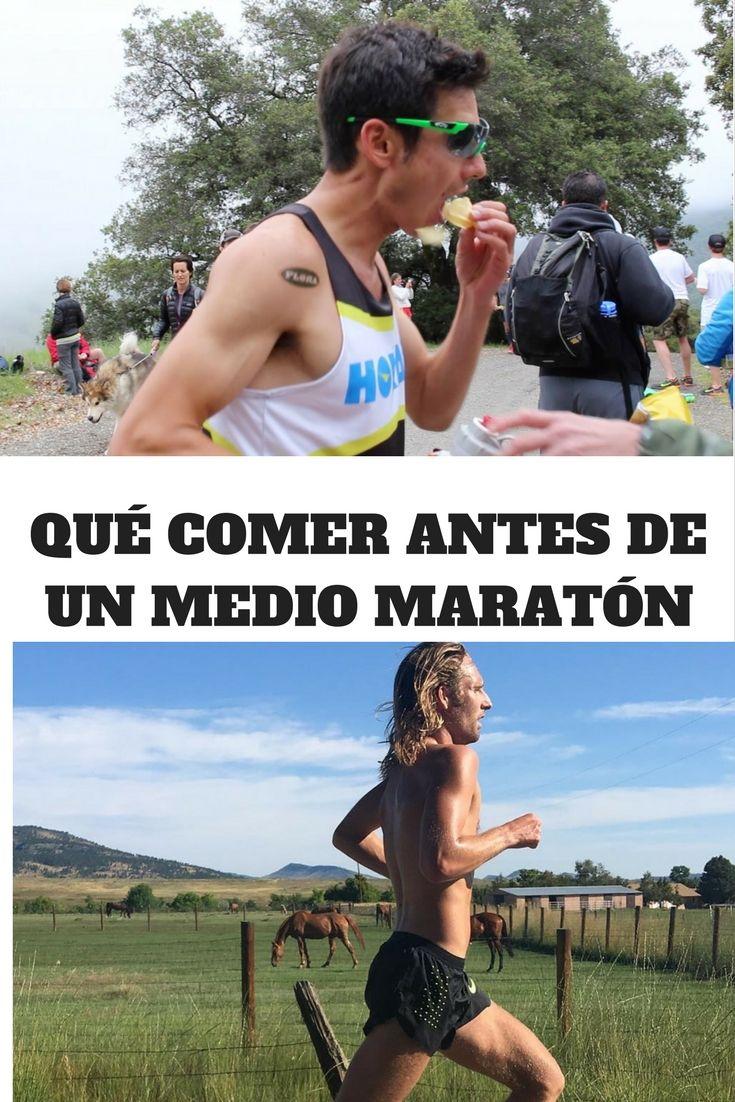 Qué Comer Antes De Correr Un Medio Maratón Maraton Ejercicios De Entrenamiento Correr Maraton