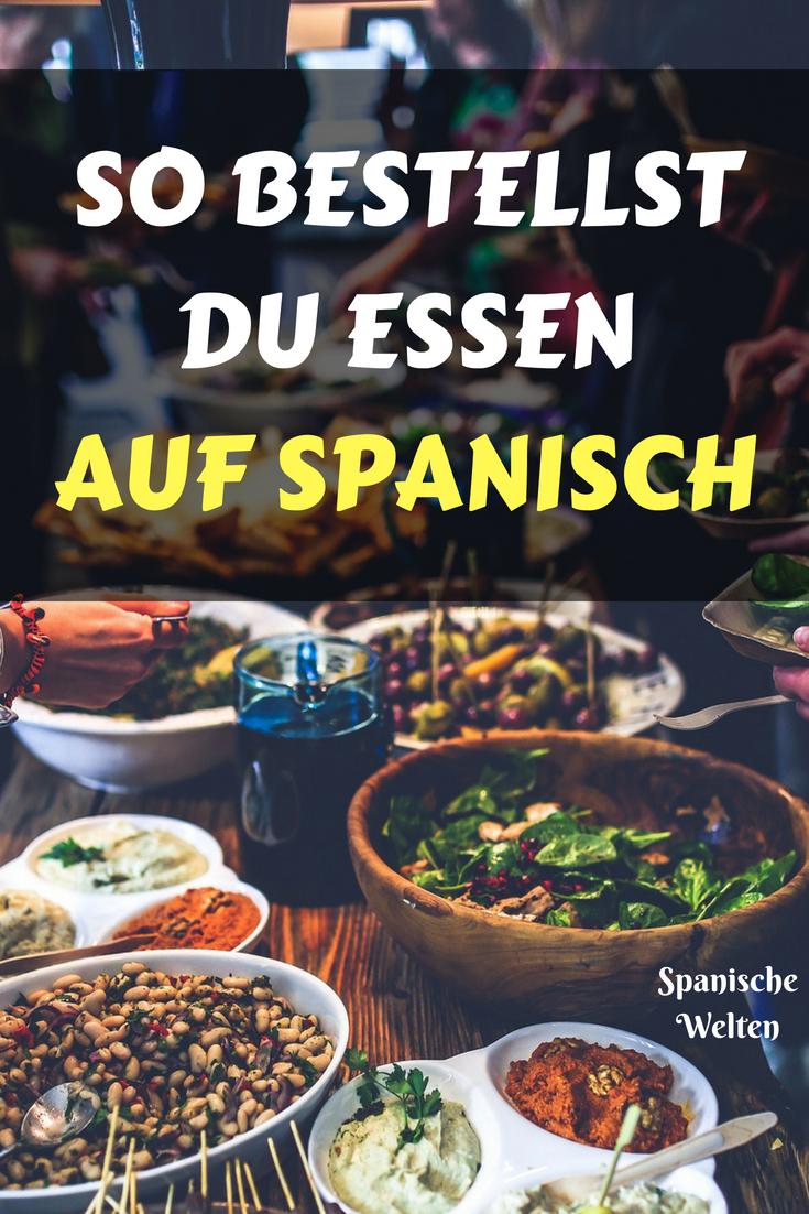 Auf Spanisch Im Restaurant Bestellen Spanisch Spanisches Essen Spanisch Vokabeln