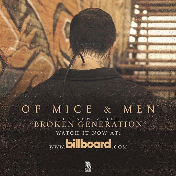"""Of Mice and Men """"Broken Generation"""" Go Watch It Now!!"""
