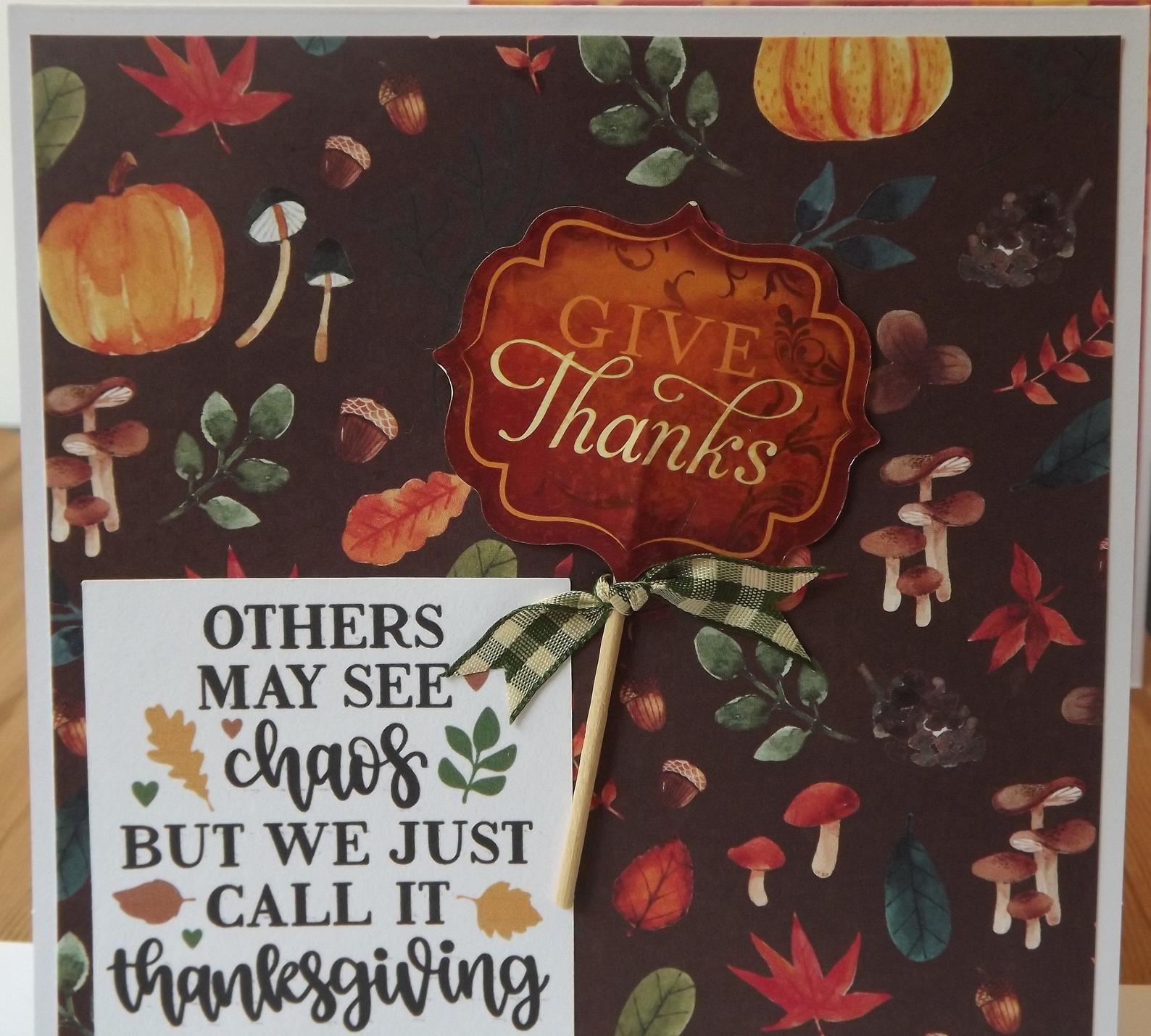 give thanks card chaos thanksgiving fun card  gracias