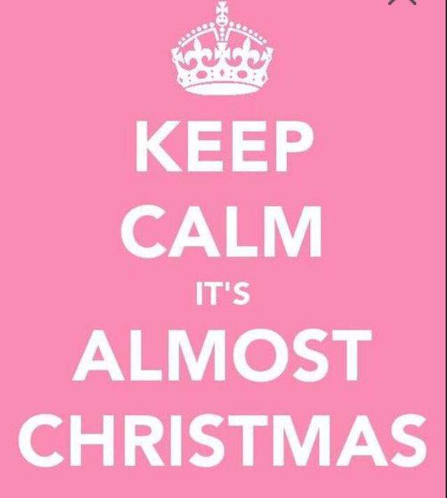 Christmas Is Almost Here Quotes.It S Almost Here Keep Calm Pink Christmas