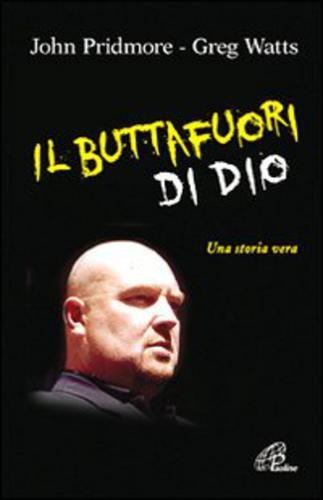 Il #buttafuori di dio. una storia vera edizione Paoline editoriale libri  ad Euro 12.38 in #Paoline editoriale libri #Religione e spiritualita