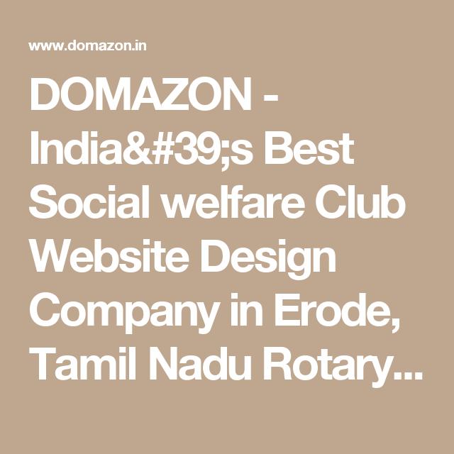 Domazon India 39 S Best Social Welfare Club Website Design Company In Erode Tamil Nadu R Website Design Company Website Design Website Development Company