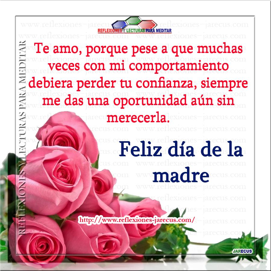 Feliz Día Mamá Te Amo Gracias Por Las Oportunidades Que Me Das Reflexiones Y Lecturas P Feliz Día Feliz Día Mamacita Feliz Día De La Madre