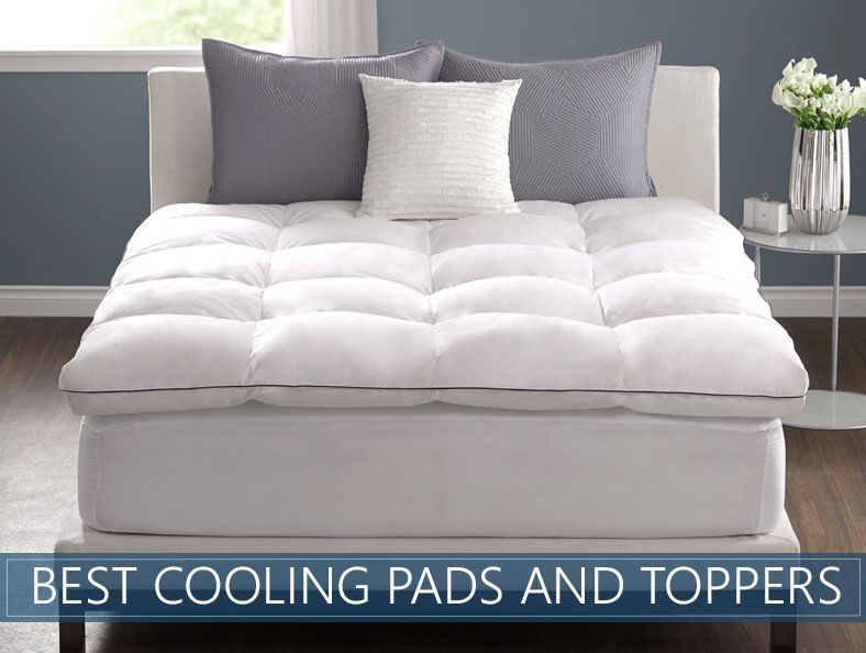 Top 7 Picks Best Cooling Mattress Toppers Pad Reviews Nov 2020 Best Cooling Mattress Topper Best Cooling Mattress Best Mattress
