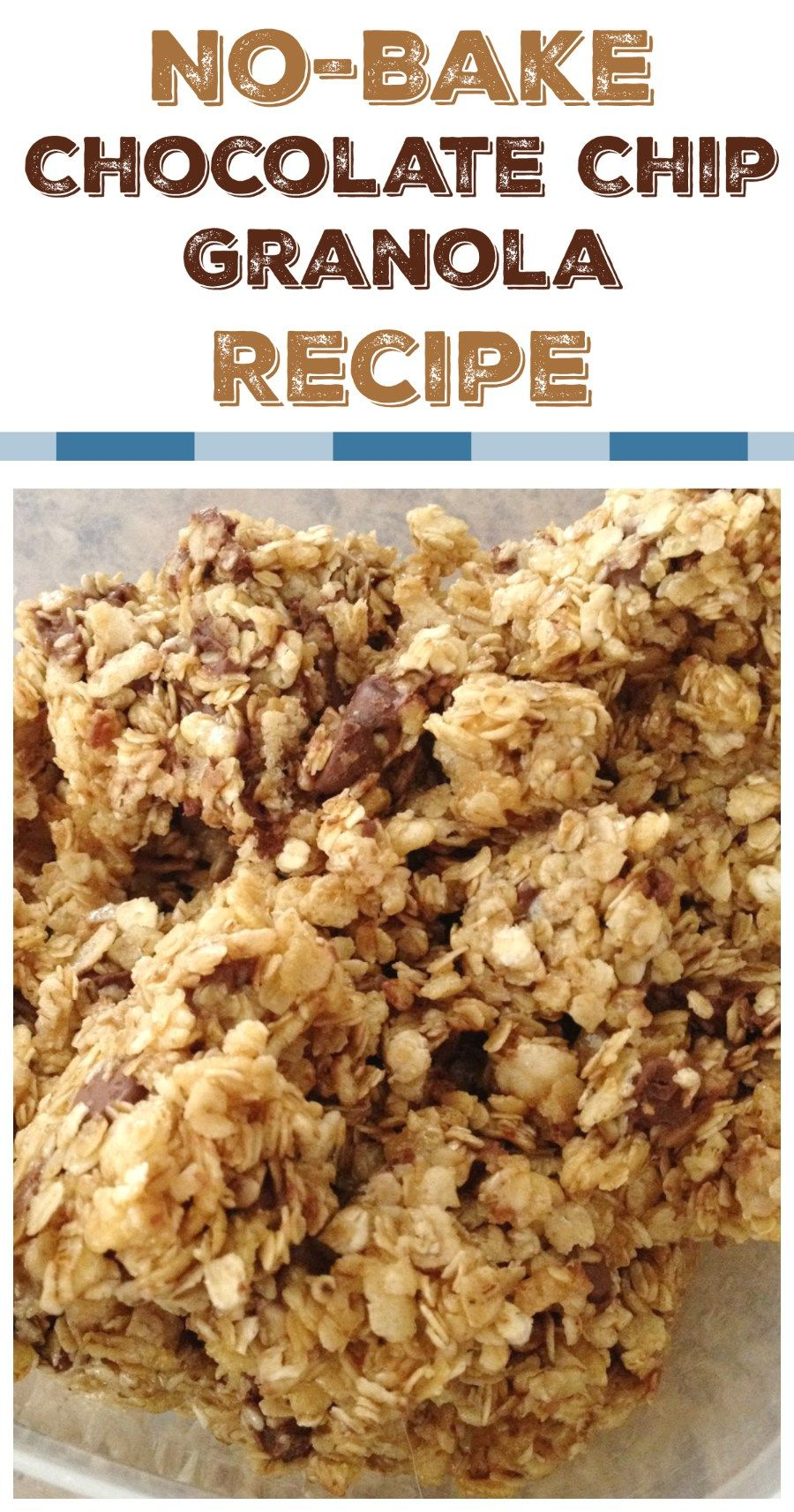 No Bake Chocolate Chip Granola Recipe | Chocolate chip ...