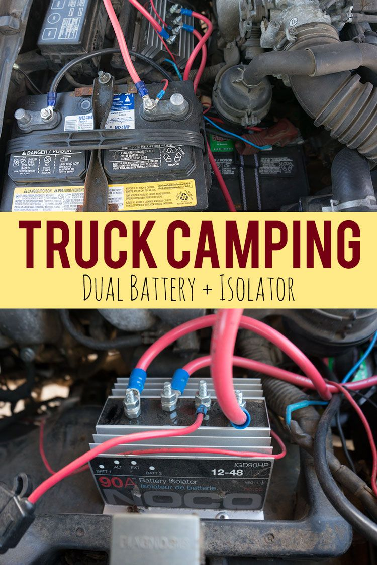 medium resolution of getting a dual battery and isolator setup is one of the best things you can do for you truck camping experience here s how to do it