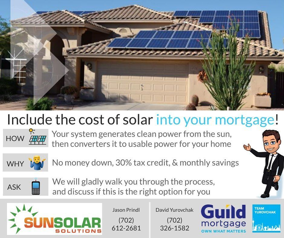 Attention Southern Nevada New Construction Buyers My Team And I Can Now Include Solar Into Your Mortgage Give Us A Call To Fi Las Vegas Homes Solar Mortgage
